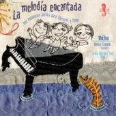 La Melodía Encantada by Various Artists