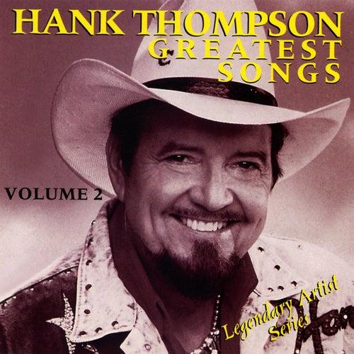 Greatest Songs Vol. 2 by Hank Thompson