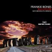Bulldozer de Frankie Bones