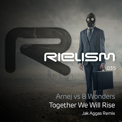 Together We Will Rise (Jak Aggas Remix) by Arnej