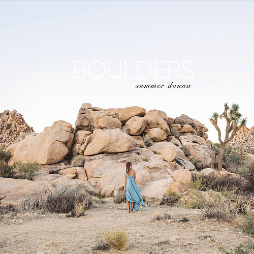 Boulders by Donna Summer