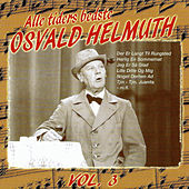 Alle tiders bedste Osvald Helmuth vol. 3 by Osvald Helmuth