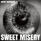 Sweet Misery - Single by Barry Adamson