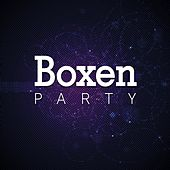 Boxen Party by Various Artists