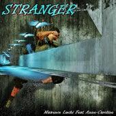 Stranger de Maxence Luchi