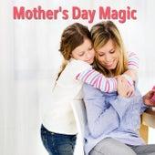Mother's Day Magic de Various Artists