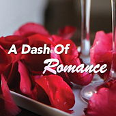A Dash Of Romance di Various Artists