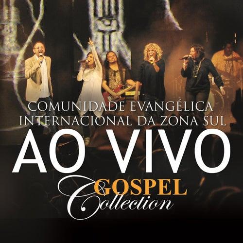 Comunidade Evangélica Internacional da Zona Sul  - Gospel Collection Ao Vivo de Comunidade Evangélica Internacional da Zona Sul