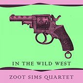 In The Wild West by Zoot Sims
