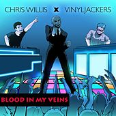 Blood In My Veins by Chris Willis