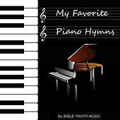 My Favorite Piano Hymns by Bible Truth Music