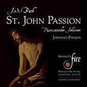 J. S. Bach: St. John Passion by Various Artists