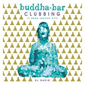 Buddha-Bar Clubbing 2 (In Deep Session with DJ Ravin) by Various Artists