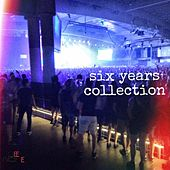 Six Years Collection von Various Artists