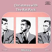 Christmas with the Rat Pack Medley: Let It Snow! Let It Snow! Let It Snow! / Jingle Bells / White Christmas / Have Yourself a Merry Little Christmas / Winter Wonderland / Baby, It's Cold Outside / I'll Be Home for Christmas / The Christmas Song / Blue CHR de Ratpack