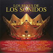 Los Reyes De Los Sonidos by Various Artists