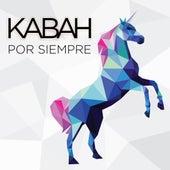Por Siempre by Kabah