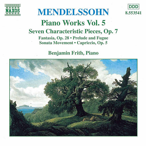 Piano Works Vol. 5 by Felix Mendelssohn