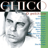 Chico 50 Anos - O Politico de Various Artists