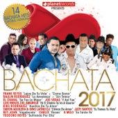 Bachata 2017 - 14 Bachata Hits (Bachata Romantica y Urbana, Para Bailar) by Various Artists
