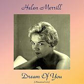 Dream of You (Remastered 2017) by Helen Merrill