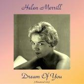 Dream of You (Remastered 2017) de Helen Merrill