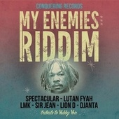 My Enemies Riddim (Tribute to Yabby You) by Various Artists
