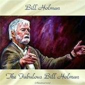 The Fabulous Bill Holman (Remastered 2017) de Bill Holman