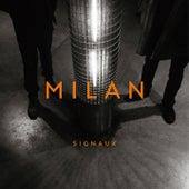 Signaux by Milan