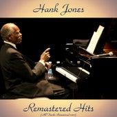 Remastered Hits (All Tracks Remastered 2017) de Hank Jones