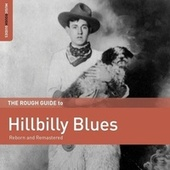 Rough Guide To Hillbilly Blues by Various Artists