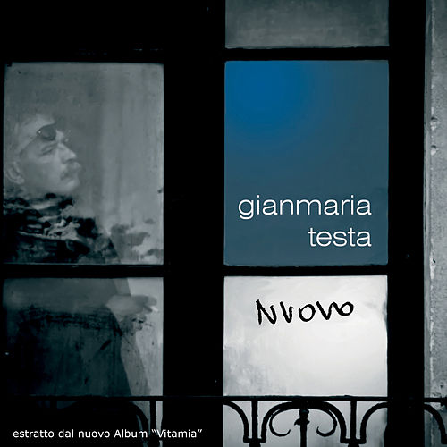 Nuovo - Single by Gianmaria Testa