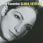 The Essential Gloria Estefan de Gloria Estefan