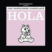 Hola by Los Fabulosos Cadillacs