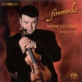 Violin Recital:Gluzman,Vadim - WIENIAWSKI, H. / RAVEL, M. / BLOCH, E. / CASTELNUOVO-TEDESCO, M. / RIES, F. / ROTA, N.(Fireworks) by Vadim Gluzman