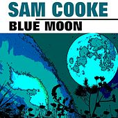 Blue Moon by Sam Cooke