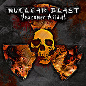 Nuclear Blast Newcomer Assault by Various Artists