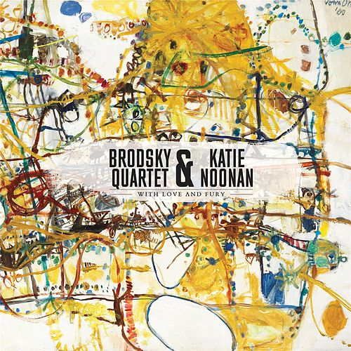 With Love and Fury by Brodsky Quartet