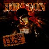 The New Face von Dragon