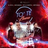 To Te Llueve (feat. Arcangel, De La Ghetto & Brytiago) de Sica
