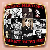 Music History - Chart Busters by Various Artists