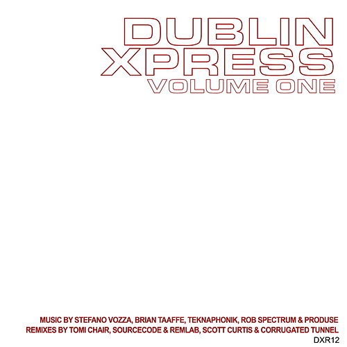 Dublin Xpress Vol. One by Various Artists