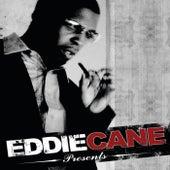Eddie Cane Presents by Eddie Cane