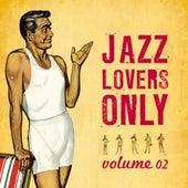 Jazz Lovers Only Vol.2 von Various Artists