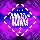 Handsup Mania 2 by Various Artists