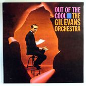 Out of the Cool... von Gil Evans