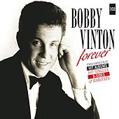 Forever - 2 Original Albums, Hit Singles, B-Sides & Rarities by Bobby Vinton
