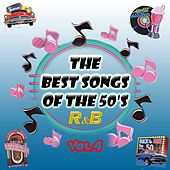 The Best Songs of the 50's - R&b, Vol. 4 by Various Artists