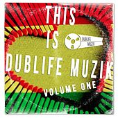 This Is Dublife Muzik, Vol. One by Various Artists