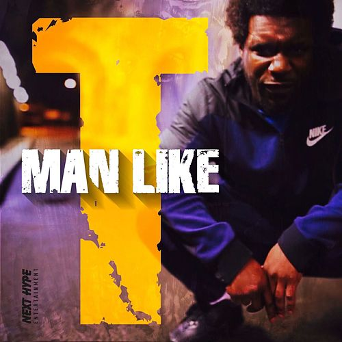 Man Like T by Tempa T
